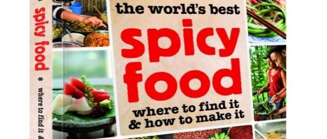Pica-pau no guia 'The World's Best Spicy Food – Where to Find IT & How to Make It'